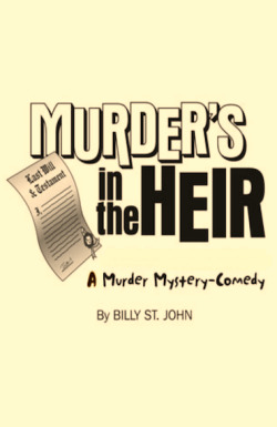 Cast list for 'Murder's in the Heir' announced