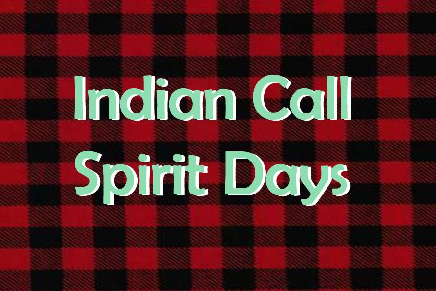 Indian Call spirit days announced