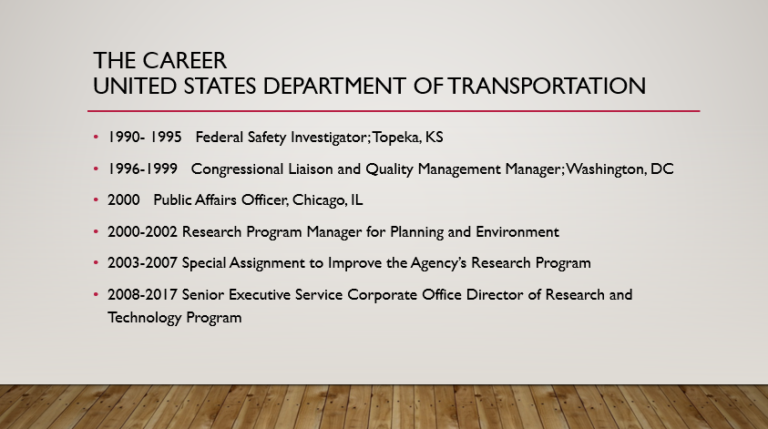 Debra Elston, former Corporate Office Director for the U.S. Department of Transportation, has held multiple jobs in the Federal Government. Her occupations throughout her years of service are listed above.