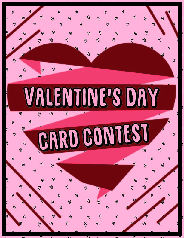 The Hays High Guidon is introducing a Valentine's Day card creation contest. All submissions must be made by Feb. 28.